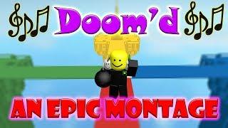 """""""Doom'd"""" (An EPIC Doomspire Brickbattle Montage)"""