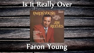 Watch Faron Young Is It Really Over video