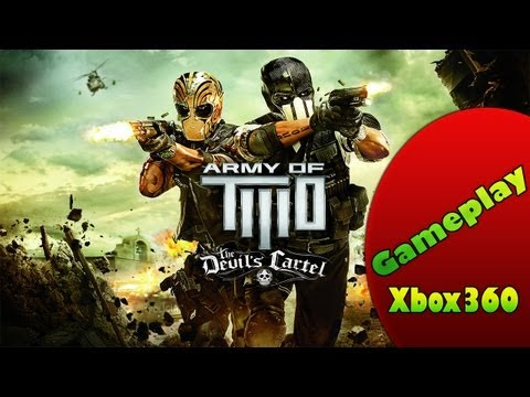 Army of TWO The Devil\'s Cartel - Gameplay - Xbox360