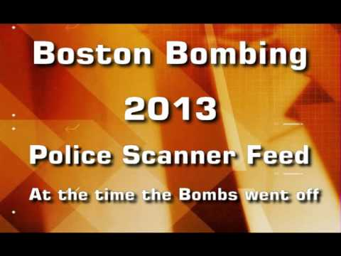Boston Bombings - Police Scanner Audio
