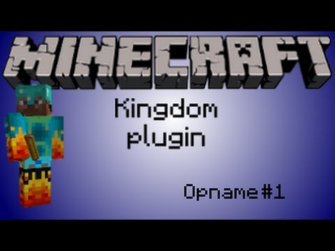 Minecraft 1.5.1 Kingdom Plugin - Opname 1 - introductie kingdom plugin