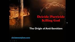 Video: Christian Origins of Anti-Semitism & Jewish  Discrimination - Restoration Fellowship