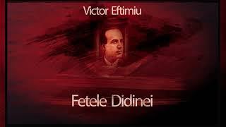 Fetele Didinei - Victor Eftimiu