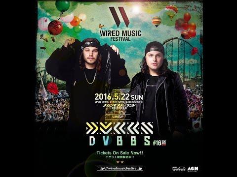 WIRED MUSIC FESTIVAL 2016 DVBBS