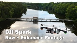 DJI Spark Footage Test: Raw + Enhanced Clips