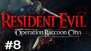 Resident Evil Operation Raccoon City Walkthrough w/SSoH & Sp00n Co-Op Ep.8 - Tyrant and Nemesis