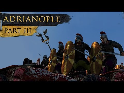 Total War History: Battle of Adrianople (Part 3/4)