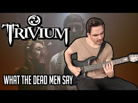 Download  Trivium | What The Dead Men Say | GUITAR COVER 2020 Gratis, download lagu terbaru