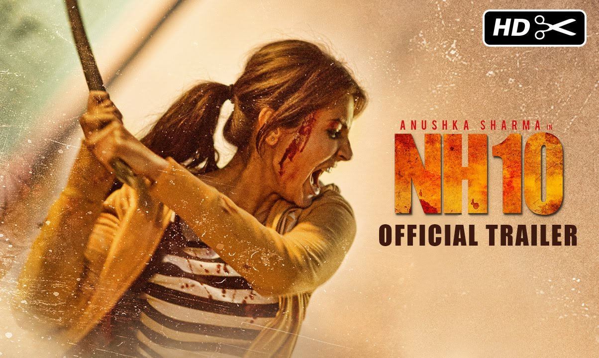 NH10 .:Movie Review:.
