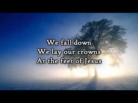 Chris Tomlin - We Fall Down (Lyrics)