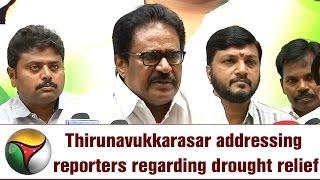 Thirunavukkarasar addressing reporters regarding drought relief, water scarcity,etc.
