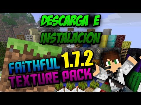 Como Descargar e Instalar Faithful Texture Pack para Minecraft 1.7.2!!