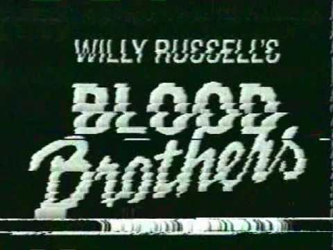 Blood Brothers Part 1