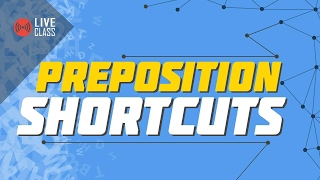 Preposition Shortcuts   Ayman Sadiq