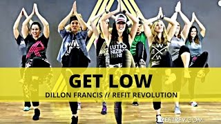 """Get Low"" by Dillon Francis (dance fitness choreography by REFIT®)"