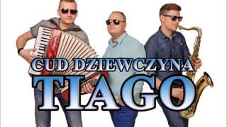 Tiago - Cud Dziewczyna (Audio)