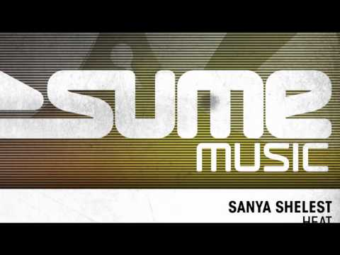 Sanya Shelest - Heat (Original Mix)
