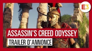 Assassin's Creed Odyssey - Trailer d'annonce E3 2018 [OFFICIEL] VF HD
