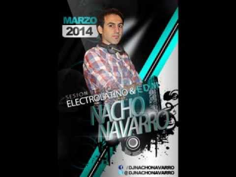 Nacho navarro sesion marzo 2014 parte 1 electrolatino - Nacho navarro ...