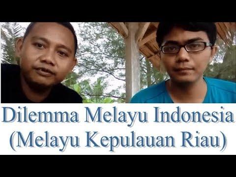 Download Dilemma Melayu Indonesia Melayu Kepulauan Riau Mp4 baru