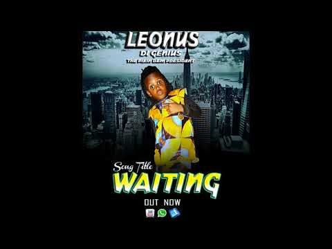 Leonus Di Genius - Waiting ( 2018 Audio )