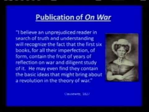 an analysis of clausewitz theories regarding the nature of war