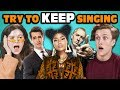 Teens React To Try To Keep Singing Along Challenge