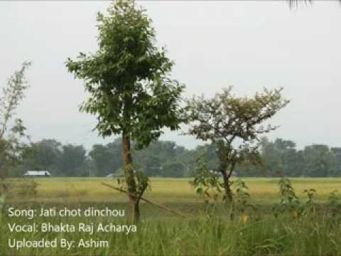 Jati Chot Dinchhau by Bhakta Raj Acharya