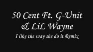 Watch 50 Cent I Like The Way She Do It video