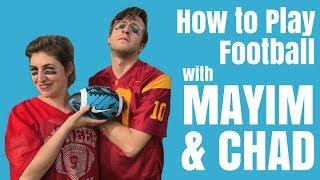 How To Play Football with Mayim & Chad!    Mayim Bialik