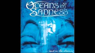 Watch Oceans Of Sadness Oceans Of Sadness video