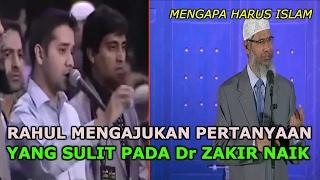 Download Lagu Rahul Mengajukan Pertanyaan yang Sulit Pada Dr Zakir Naik Gratis STAFABAND