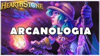HEARTHSTONE - ARCANOLOGIA! (STANDARD SECRET MAGE)