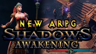 New Action RPG Shadows : Awakening (Diablo / PoE like ARPG Game Early Preview Build)