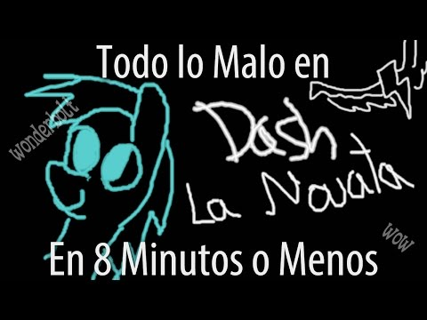 """[Parodia] Todo Lo Malo (PÉSIMO) en """"Dash La Novata"""" en 8 Minutos o Menos"""