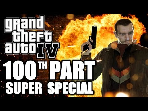 "GTA IV w/ Danz 100th Part SUPER SPECIAL ""The End"""