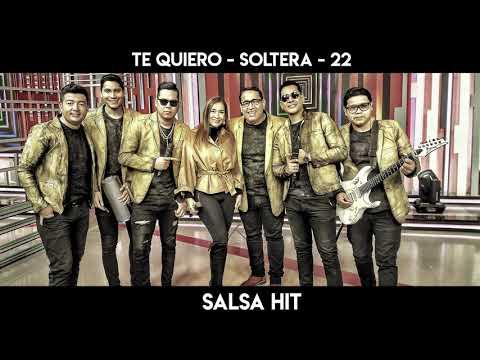Te quiero - Soltera - 22 #Vevo #SalsaHit #SoloMastering
