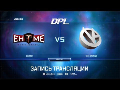 EHOME vs Vici Gaming, DPL Season 6 Top League, bo5, game 2 [Inmate  & 4ce]
