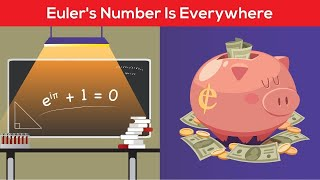 e (Euler's Number) is seriously everywhere | The strange times it shows up and why it's so important