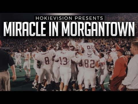 Hokievision Presents Miracle In Morgantown