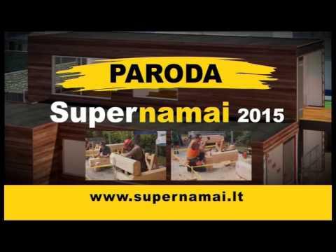"""Paroda """"Supernamai 2015"""""""