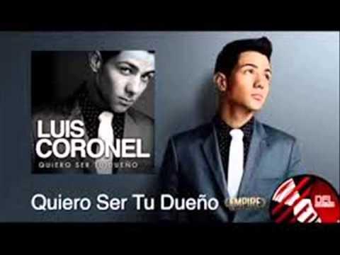 MIX Luis Coronel DISCO COMPLETO Quiero Ser Tu Dueño Disco 2014 Lo Mas Nuevo + Link De Descarga