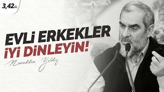 17) Evli erkekler; iyi dinleyin! - Nureddin Yıldız - sosyaldoku.com