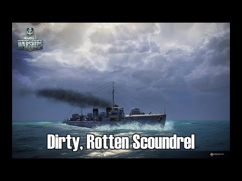 World of Warships - Dirty, Rotten Scoundrel