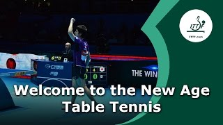 Welcome to the New Age of Table Tennis