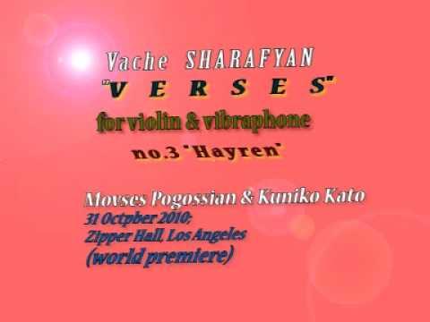 Vache Sharafyan VERSES for violin and vibraphone no.3 hayren Movses Pogossian Kuniko Kato