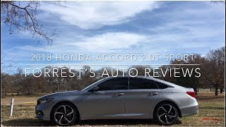 It's good, VERY GOOD!---2018 Honda Accord Sport Review (2.0T & 10-speed Auto)