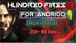 Download Full Free HUNDRED FIRES 3 Sneak & Action v1.1 Apk – Android Games
