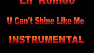 Watch Lil Romeo U Cant Shine Like Me video