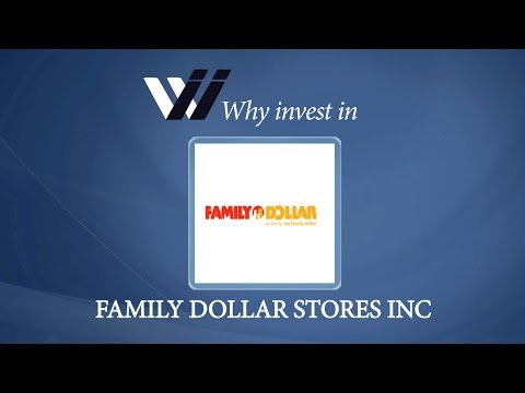 Family Dollar Stores Inc - Why Invest in